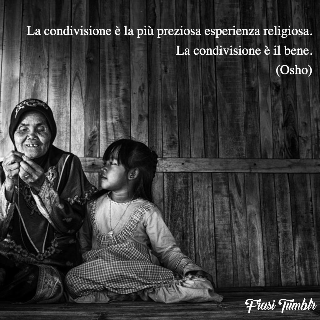 frasi osho condivisione esperienza religiosa bene