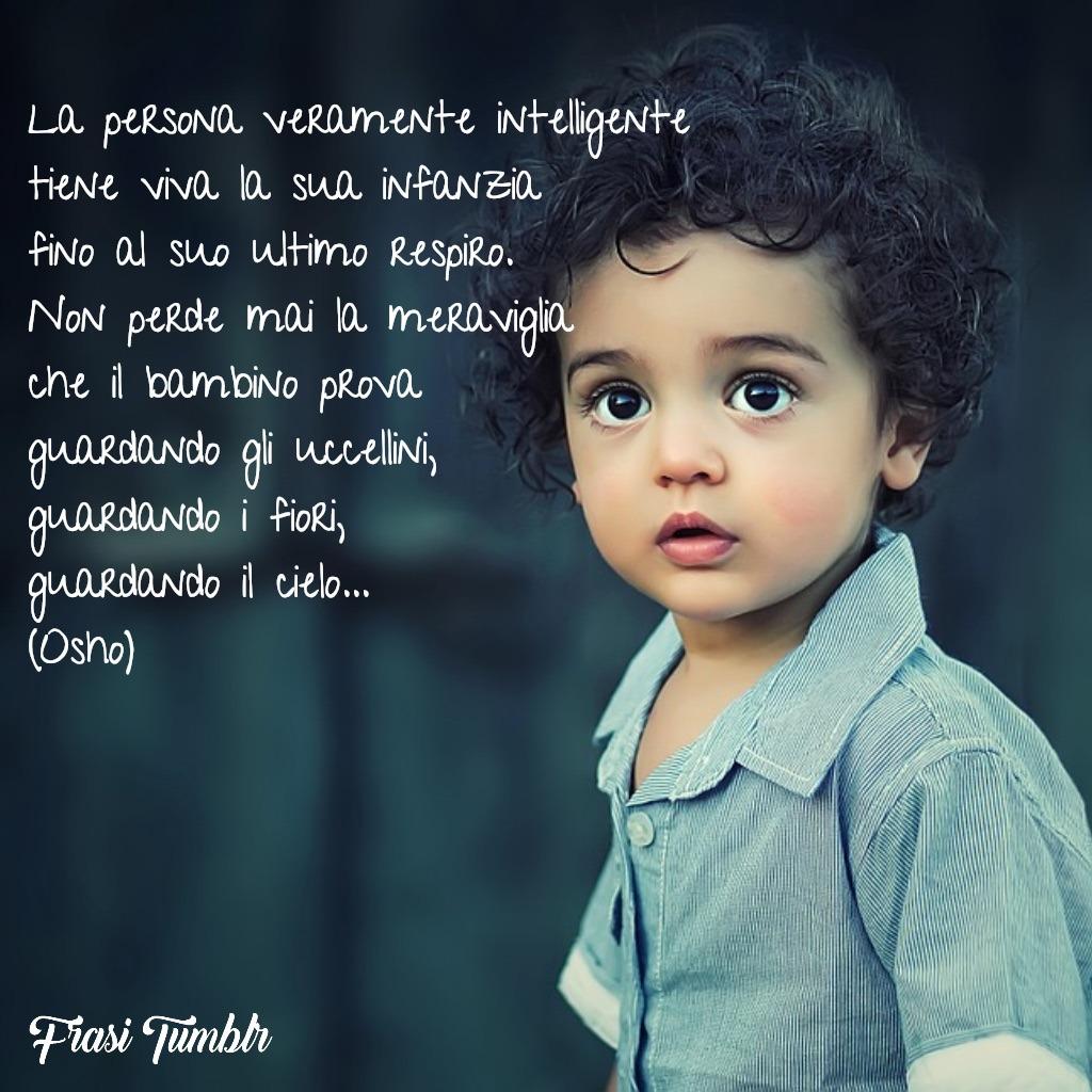 frasi osho persona intelligente meraviglia bambino sguardo occhi fiori cielo