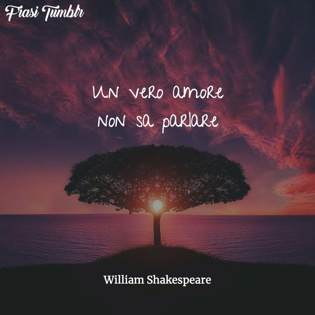 vero amore sa parlare shakespeare