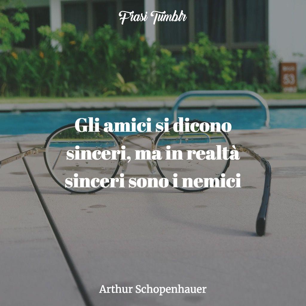 frasi falsita amici sinceri nemici schopenhauer