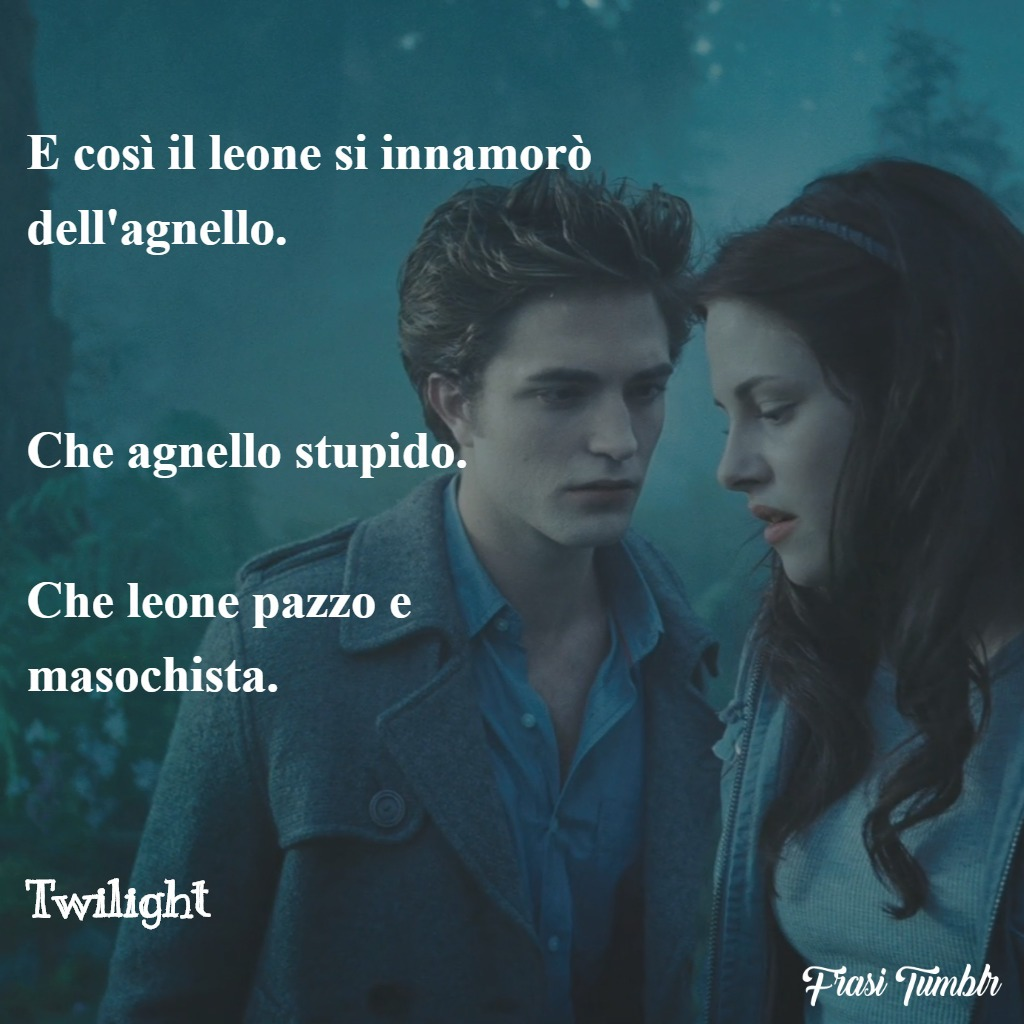 frasi-amore-impossibile-twilight-leone-agnello
