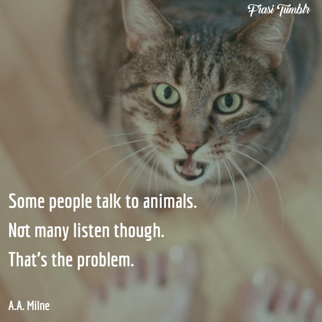 frasi-animali-parlano-pochi-ascoltano-problema