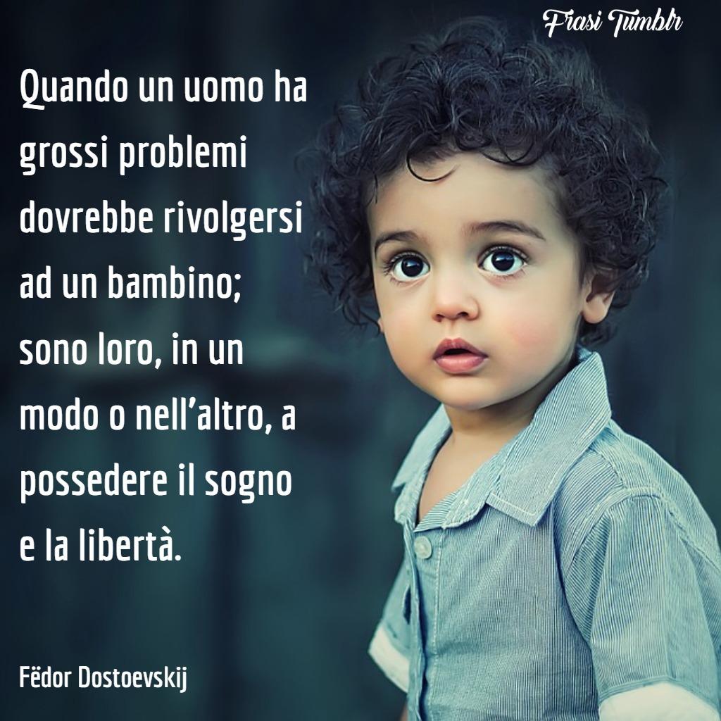frasi-bambini-crescono-uomo-problemi