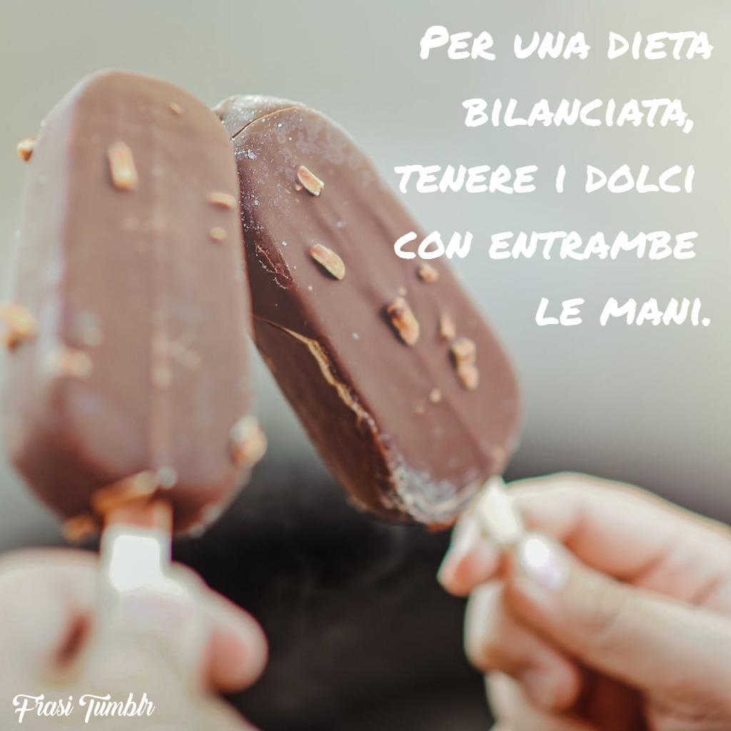 frasi-divertenti-dieta-bilanciata-dolci-mani