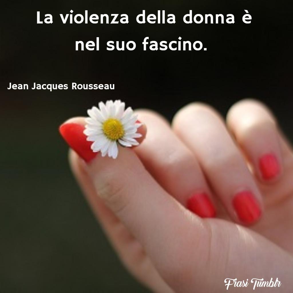 frasi-donne-belle-violenza-donna-fascino