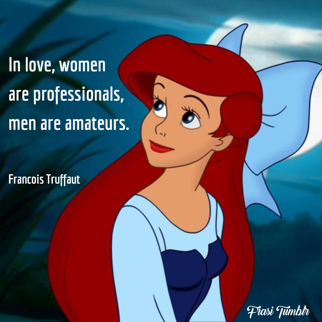 frasi-donne-inglese-amore-donne-professioniste-uomini-dilettanti