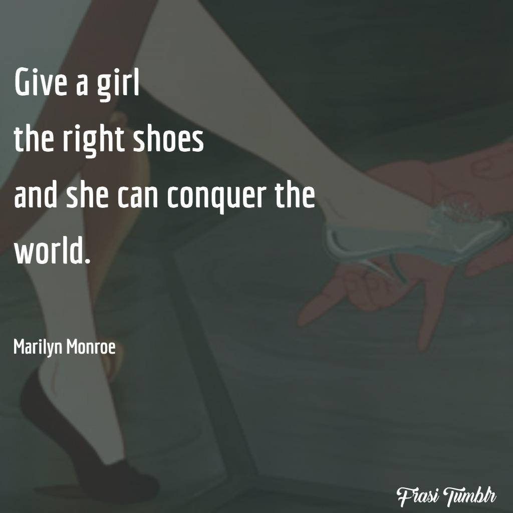 frasi-donne-inglese-ragazza-scarpe-giuste-conquisterà-mondo