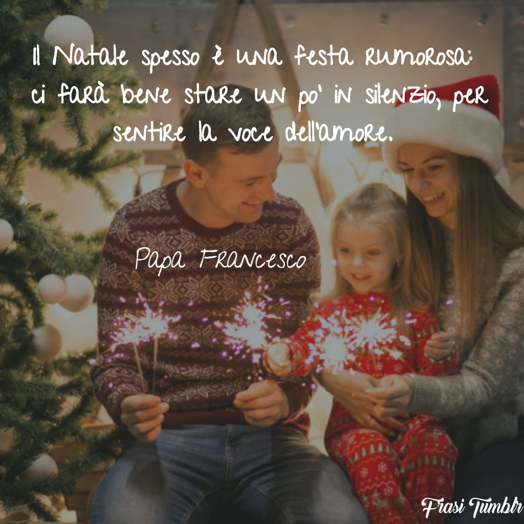 frasi-natale-papa-francesco-festa-silenzio