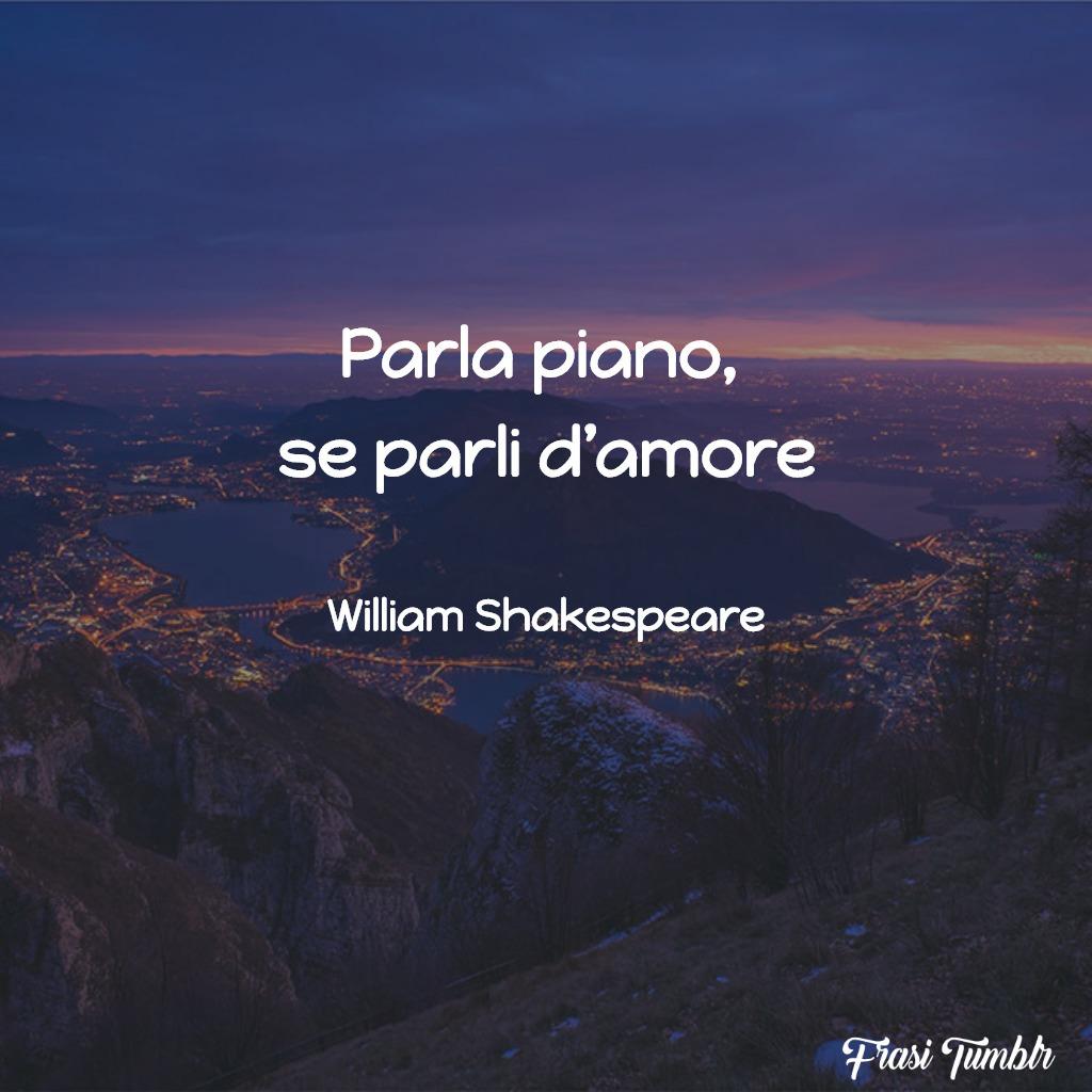 frasi-amore-celebri-parla-piano