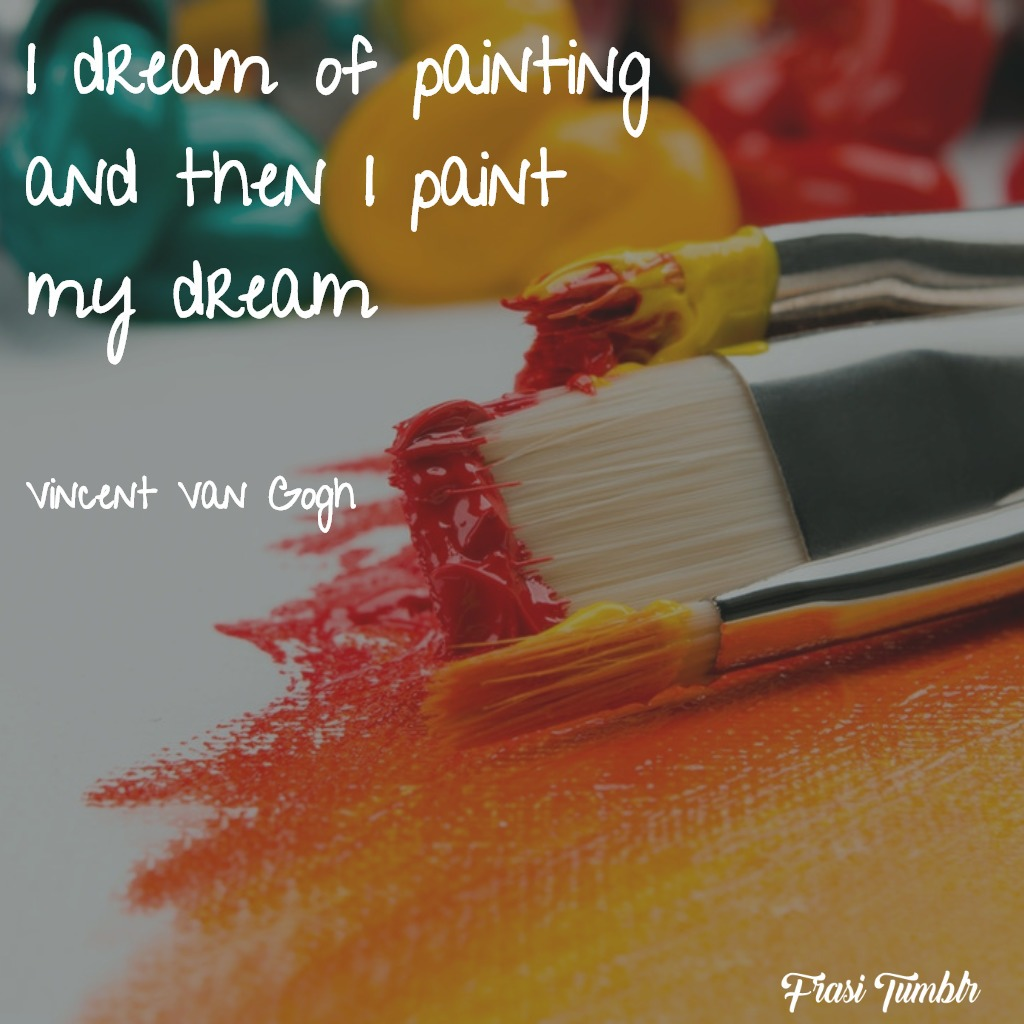 frasi-arte-inglese-sogno-dipingere-dipingo-sogno
