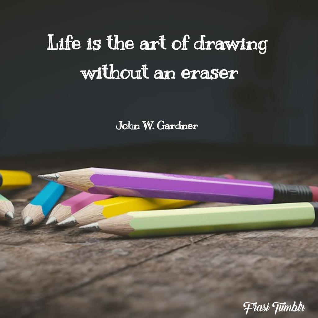frasi-arte-inglese-vita-disegno-gomma