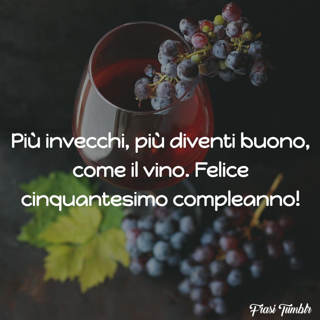 frasi-auguri-buon-cinquantesimo-compleanno-vino