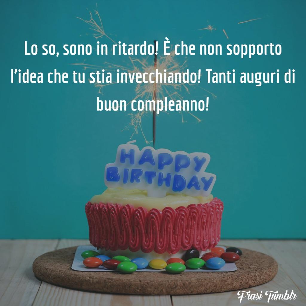 frasi-auguri-buon-compleanno-ritardo-invecchiare