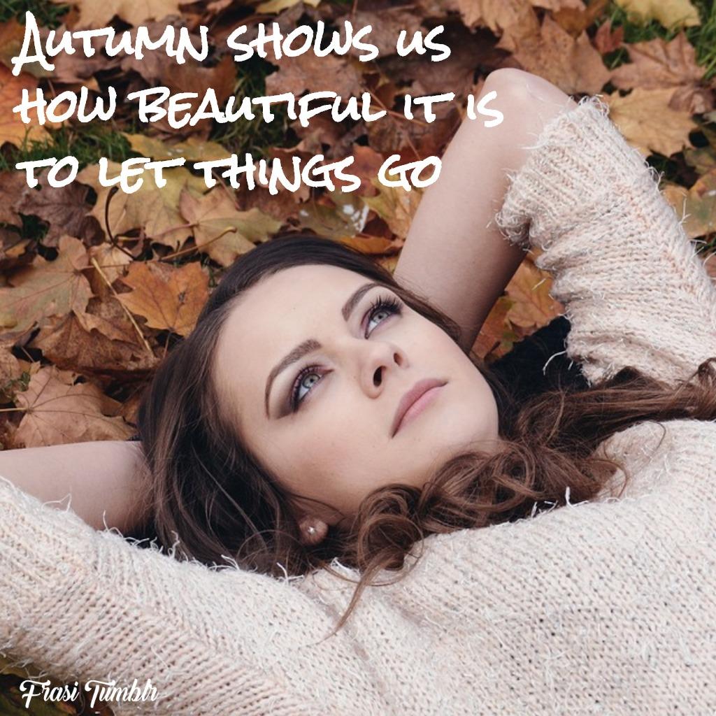 frasi-autunno-inglese-lasciar-via-cose
