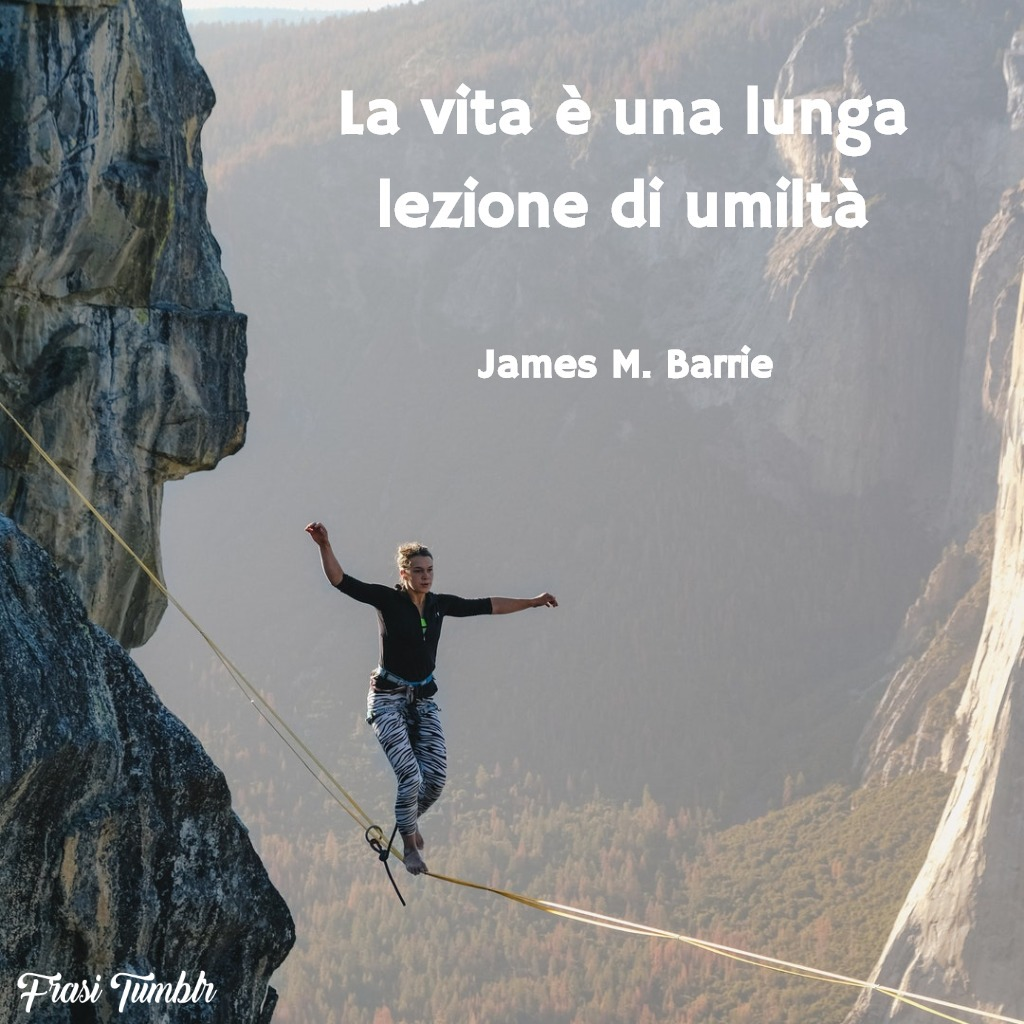 frasi-corte-tumblr-vita-lezione-umiltà