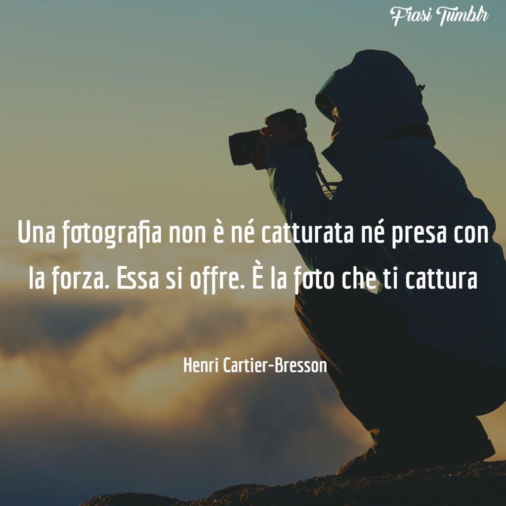 frasi-fotografia-catturata-forza