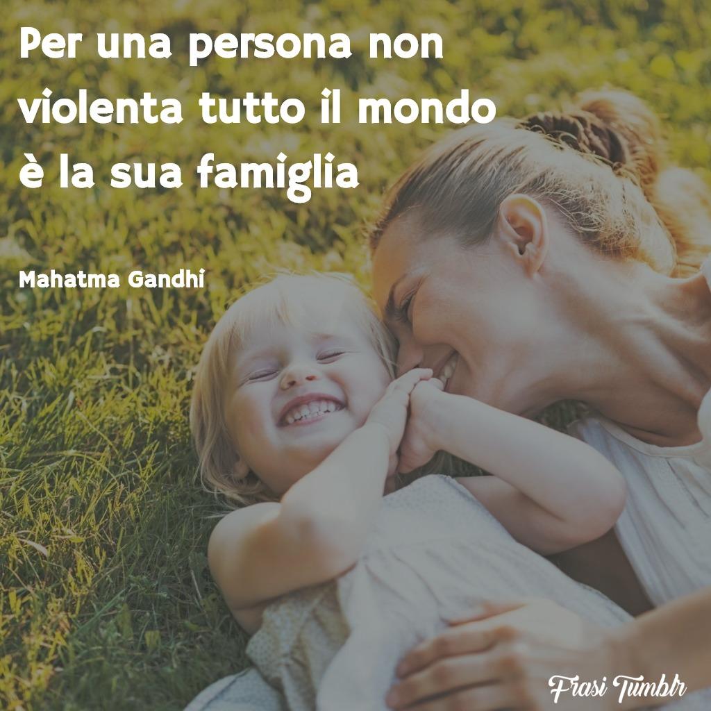 frasi-violenza-gandhi-persona-mondo-famiglia