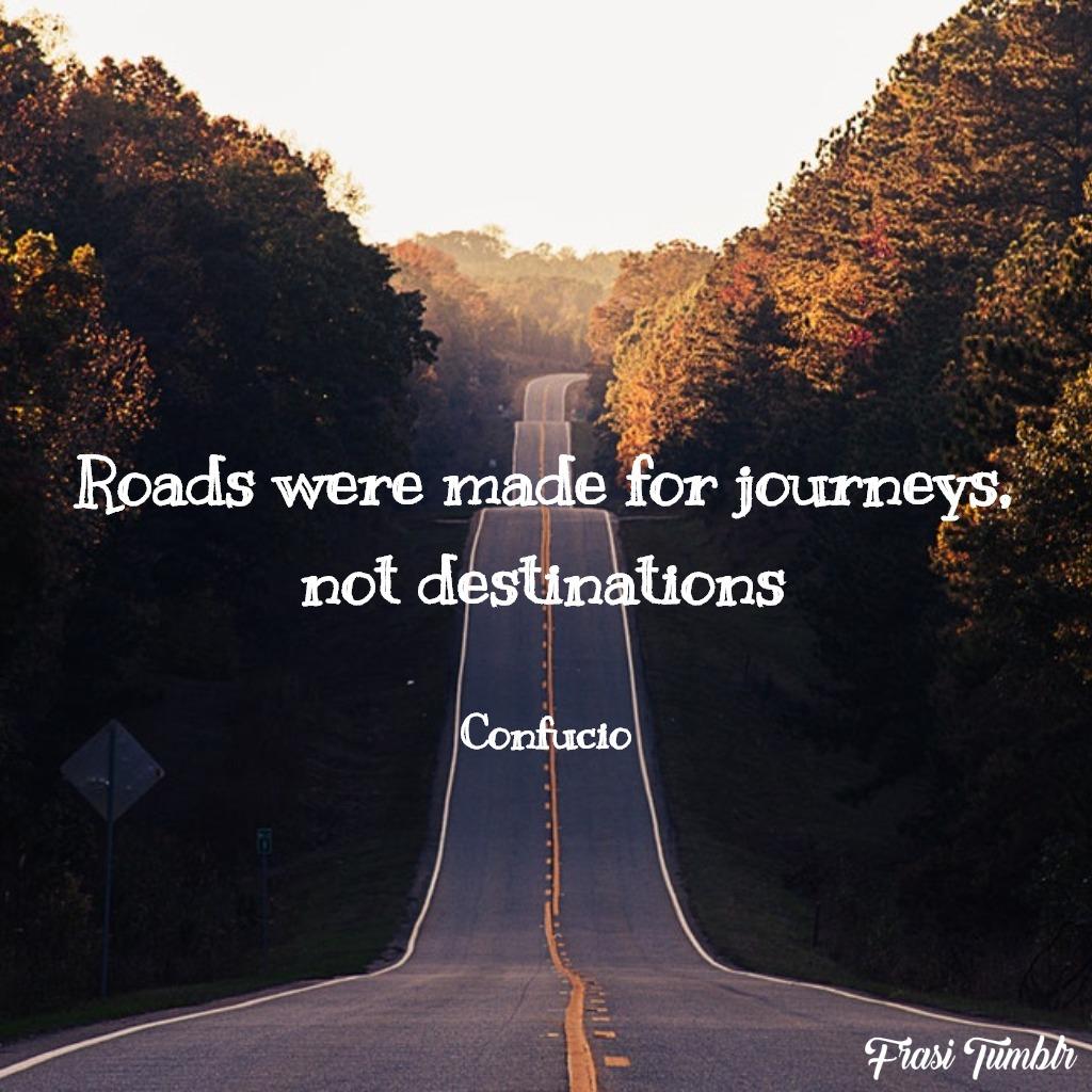 frasi-confucio-inglese-traduzione-strade-destinazione