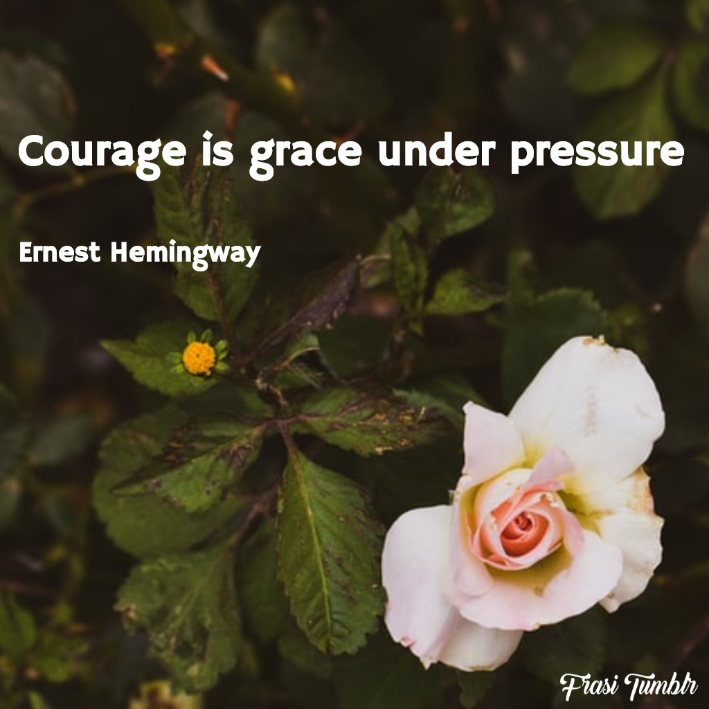frasi-coraggio-inglese-pressione