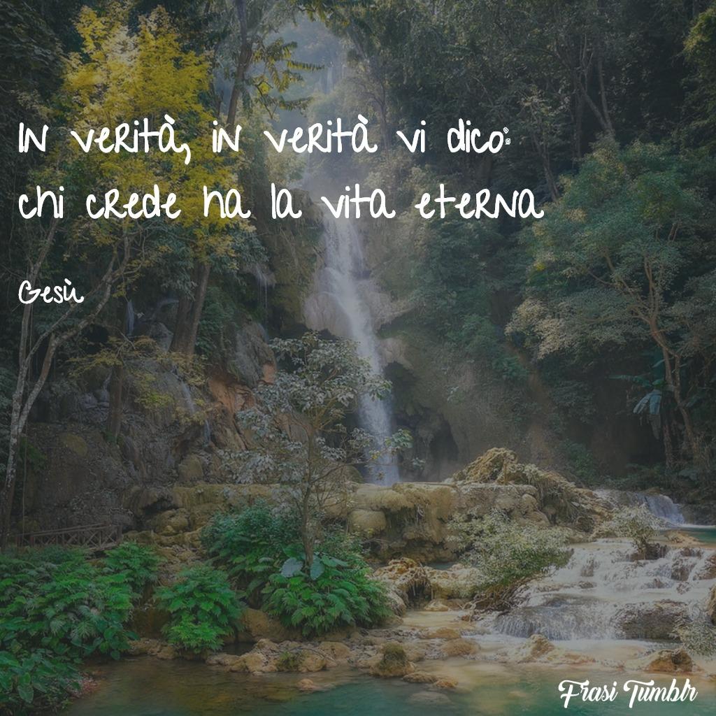 frasi-gesù-verità-vita-eterna