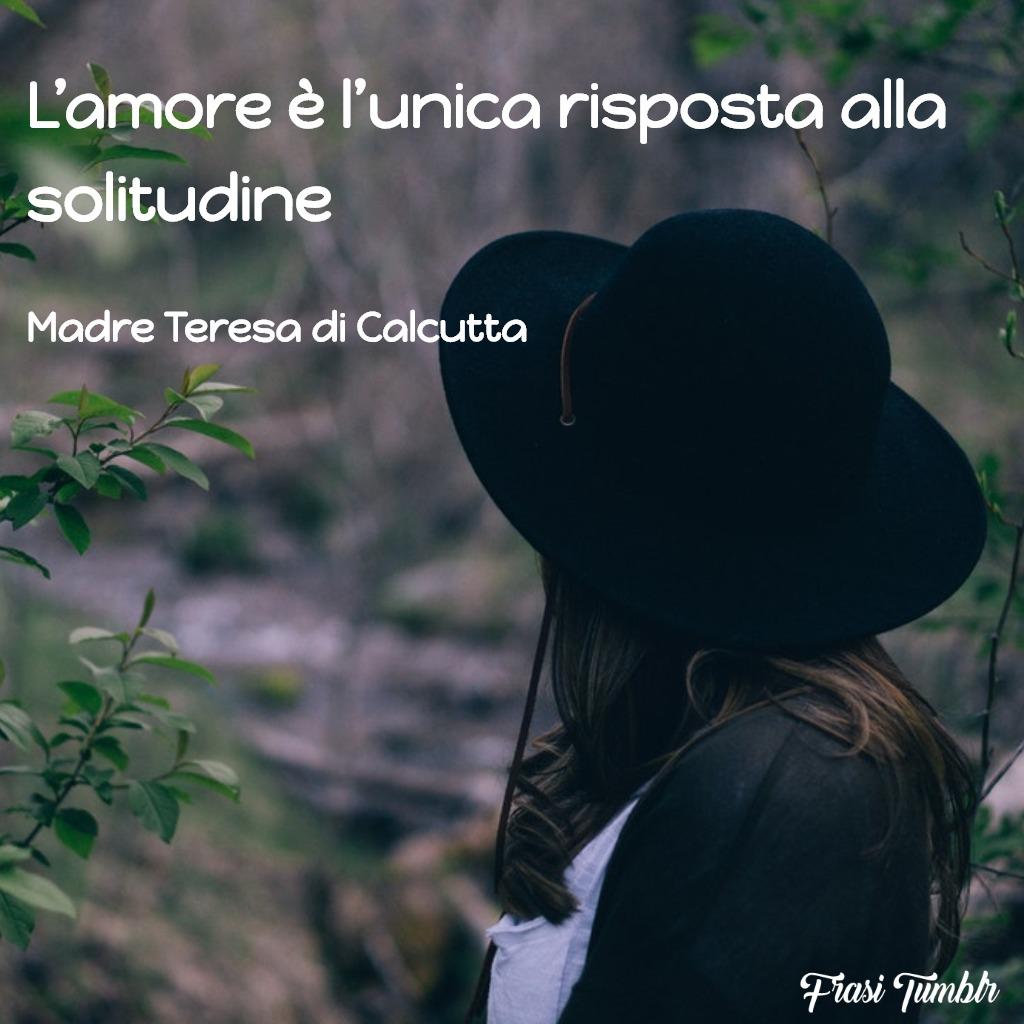 frasi-madre-teresa-calcutta-amore-solitudine