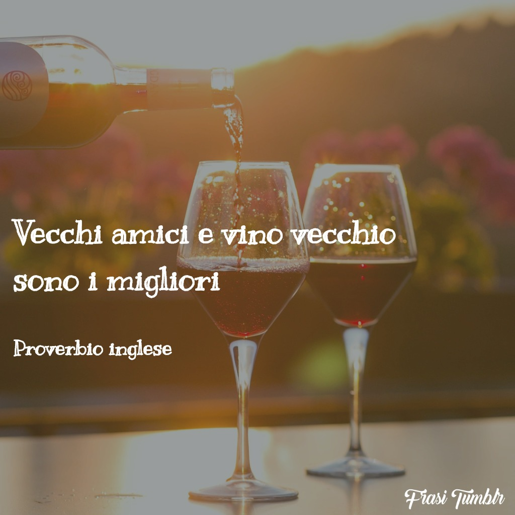 frasi-proverbi-inglesi-amici-vino