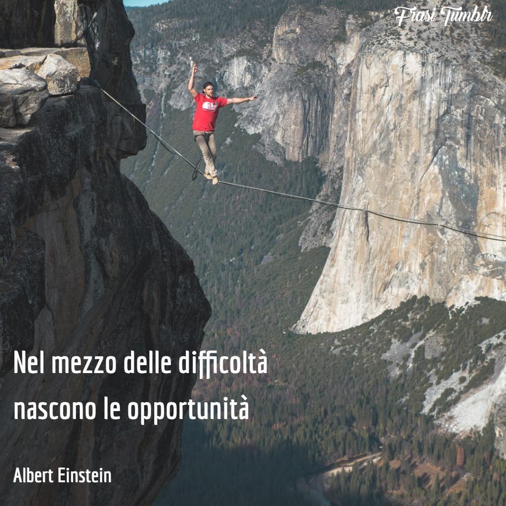 frasi-vita-difficile-difficoltà-opportunità