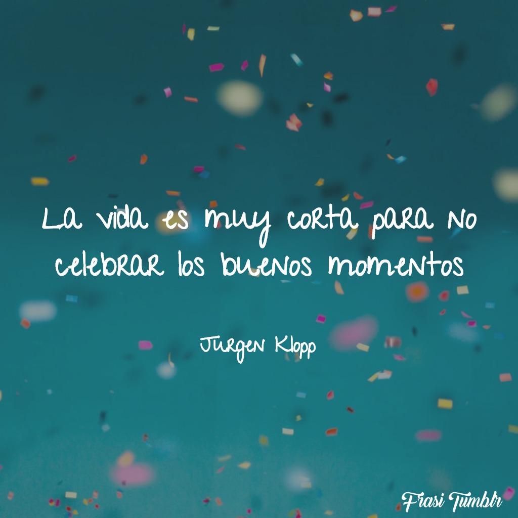 frasi-vita-spagnolo-festeggiare