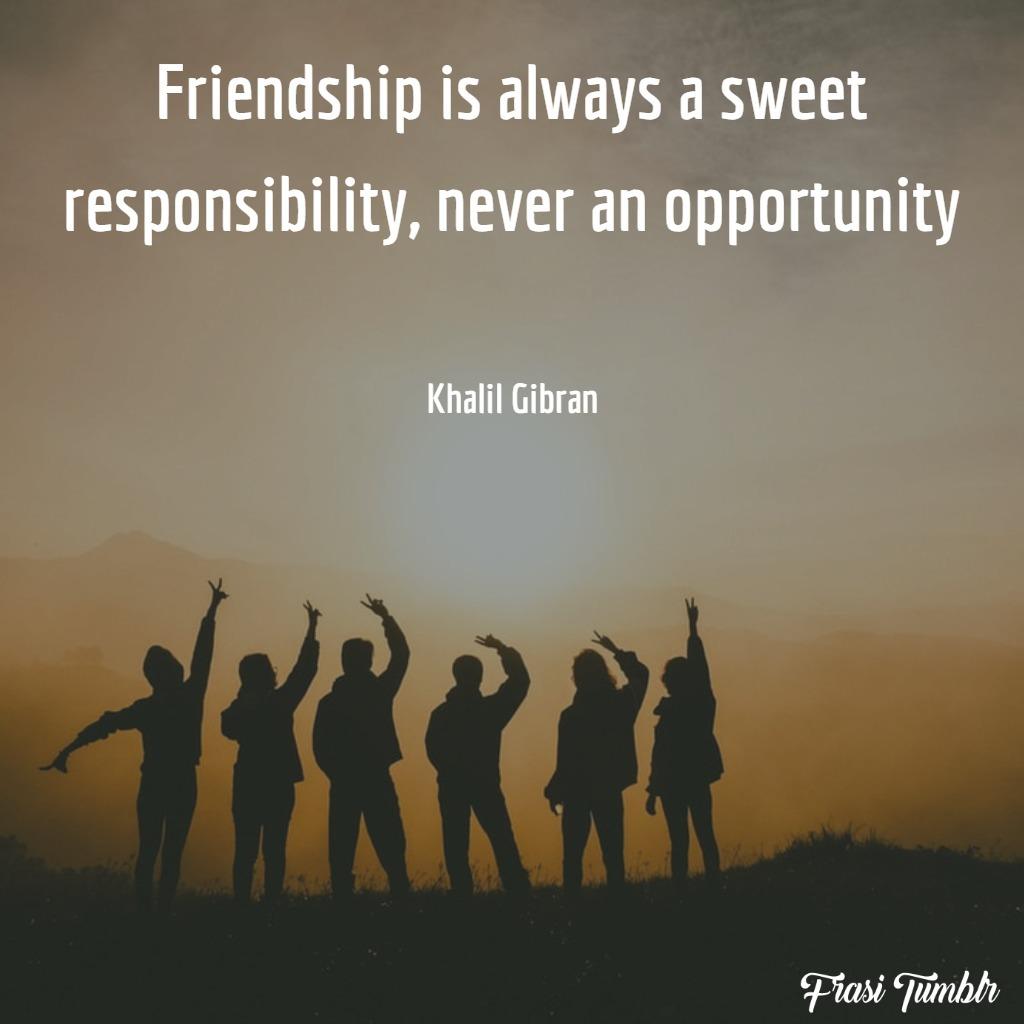 frasi-dolci-inglese-amicizia-responsabilità-opportunità