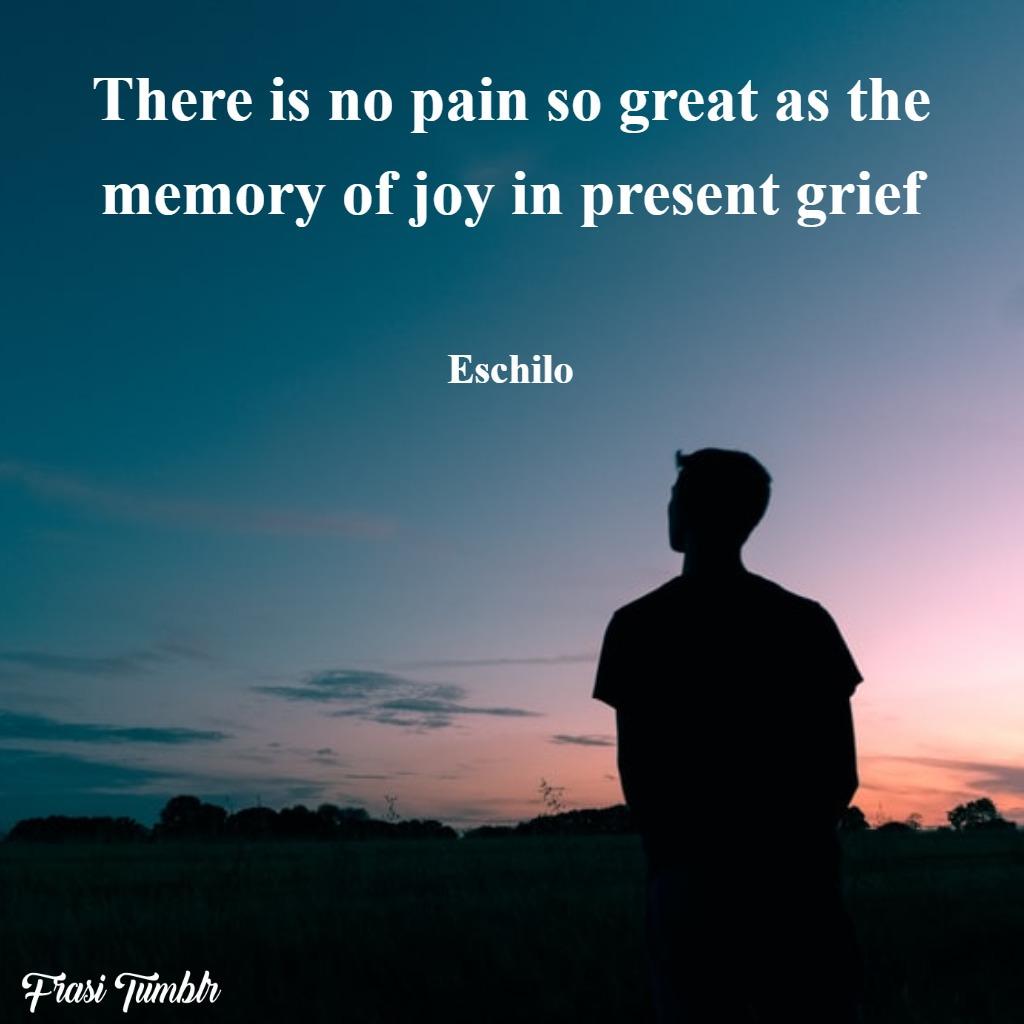 frasi-dolore-inglese-ricordo-gioia