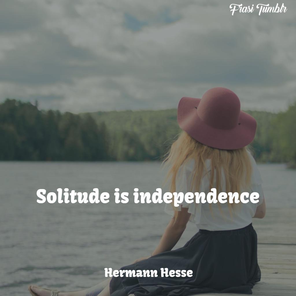 frasi-essere-sé-stessi-inglese-solitudine-indipendenza