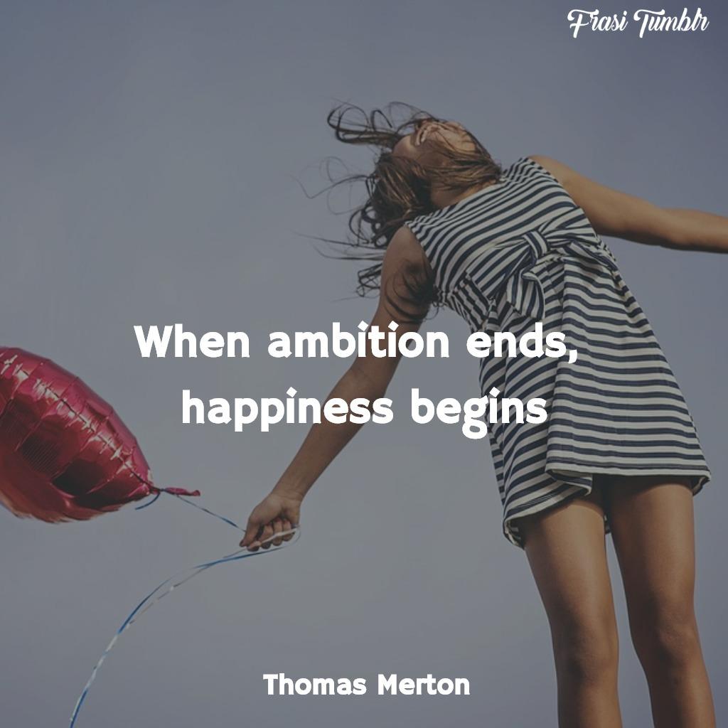 frasi-felicità-inglese-ambizione