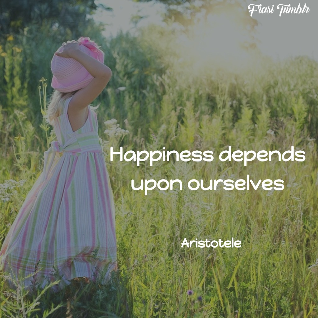 frasi-felicità-inglese-dipende-noi
