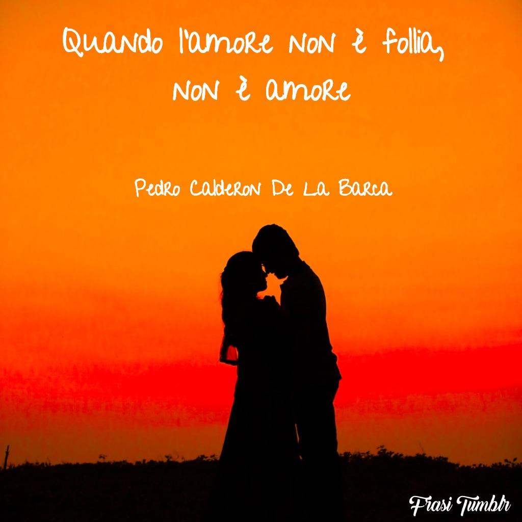 frasi-amore-follia