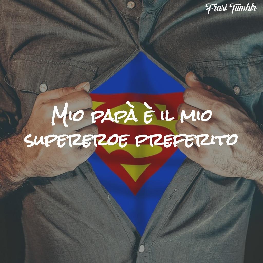 frasi-papà-supereroe-preferito