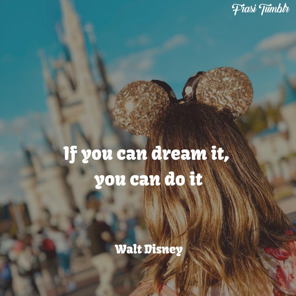 frasi-sogni-inglese-fare-walt-disney