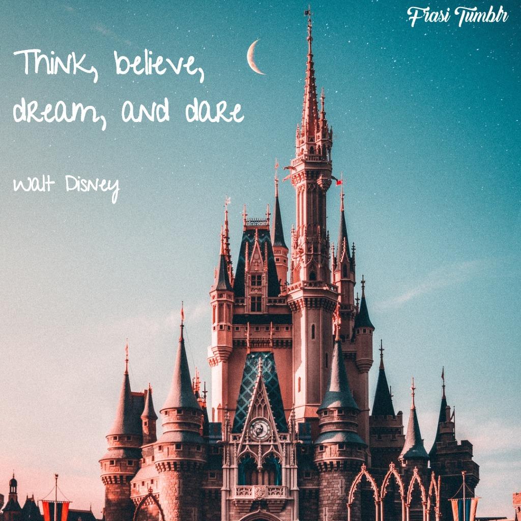 frasi-sogni-inglese-pensa-sogna-walt-dis
