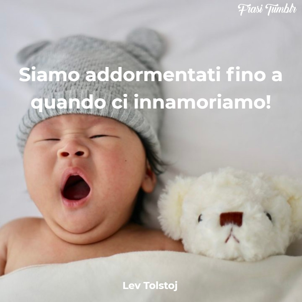 frasi-tolstoj-amore-addormentati-innamoriamo