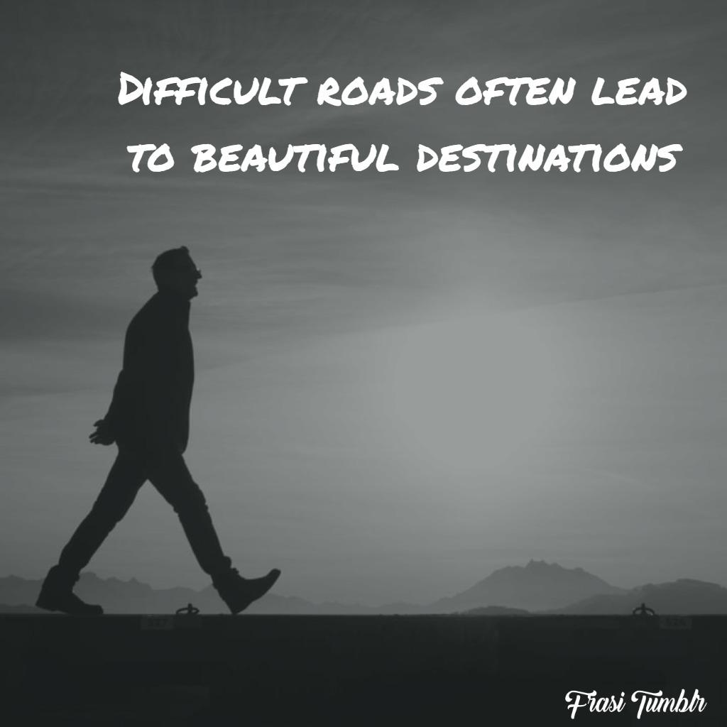 frasi-tristi-inglese-strade-difficili-destinazioni