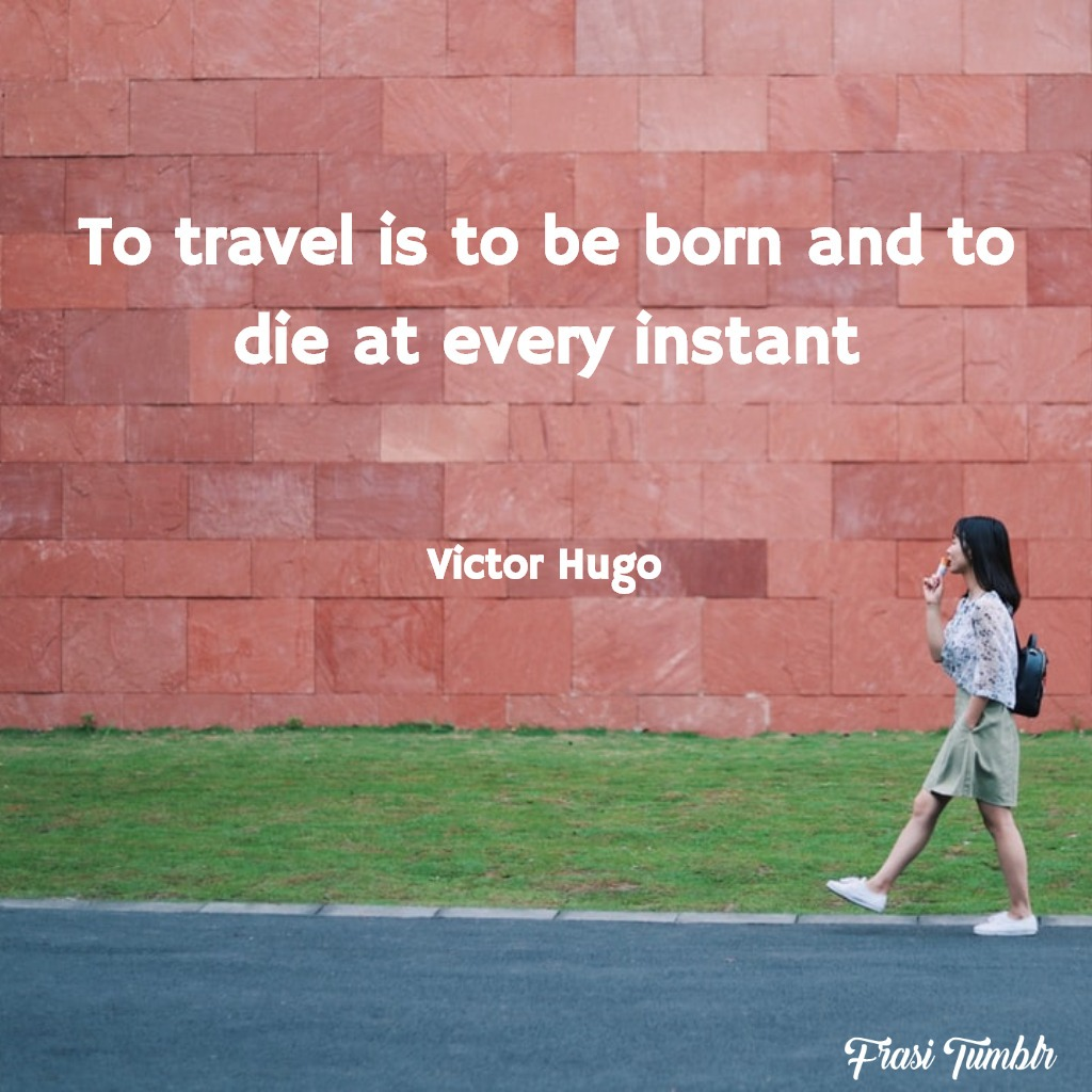 frasi-viaggio-viaggiare-inglese-nasce-istante