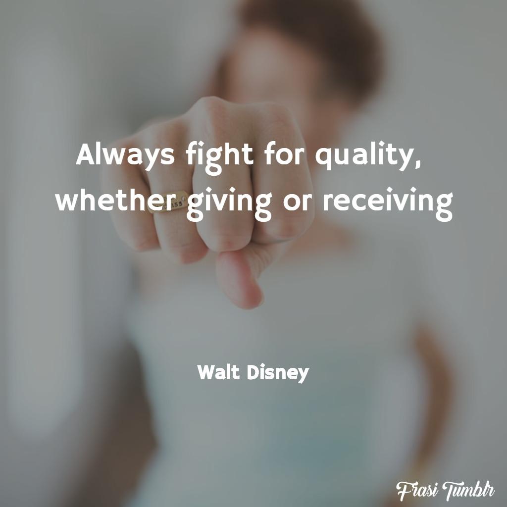 frasi-walt-disney-inglese-combatti-qualità