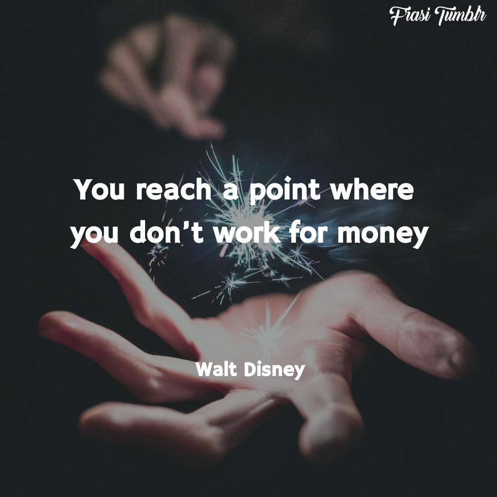frasi-walt-disney-inglese-lavoro-soldi