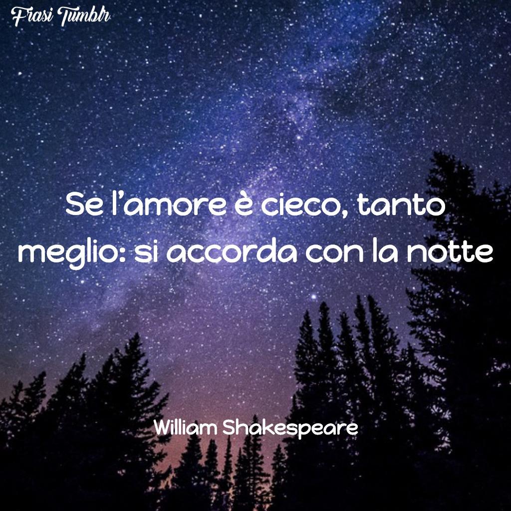 immagini-frasi-amore-cieco-notte-shakespeare-1024x1024