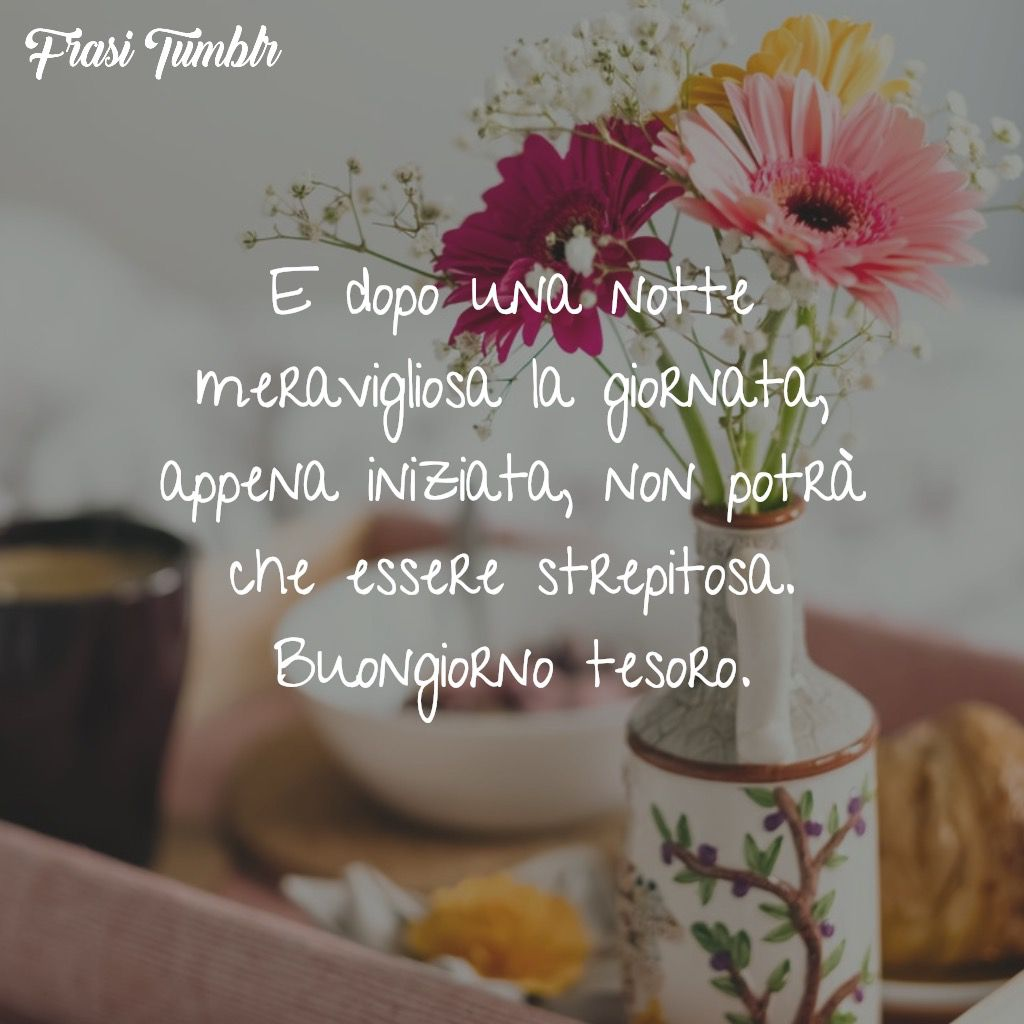 immagini-frasi-buongiorno-divertenti-belle-amore-giornata-strepitosa-1024x1024