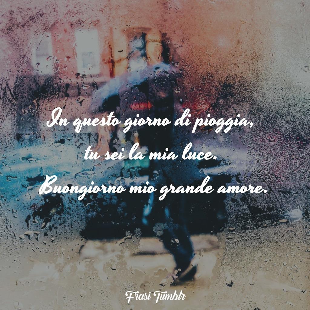 immagini-frasi-buongiorno-divertenti-belle-amore-mio-pioggia-tu-sei-la-mia-luce-1024x1024
