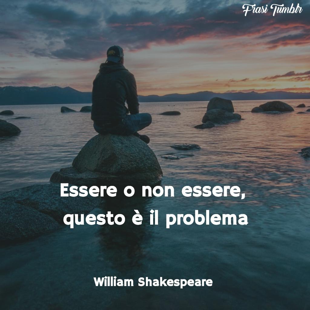 immagini-frasi-essere-non-essere-problema-shakespeare-1024x1024