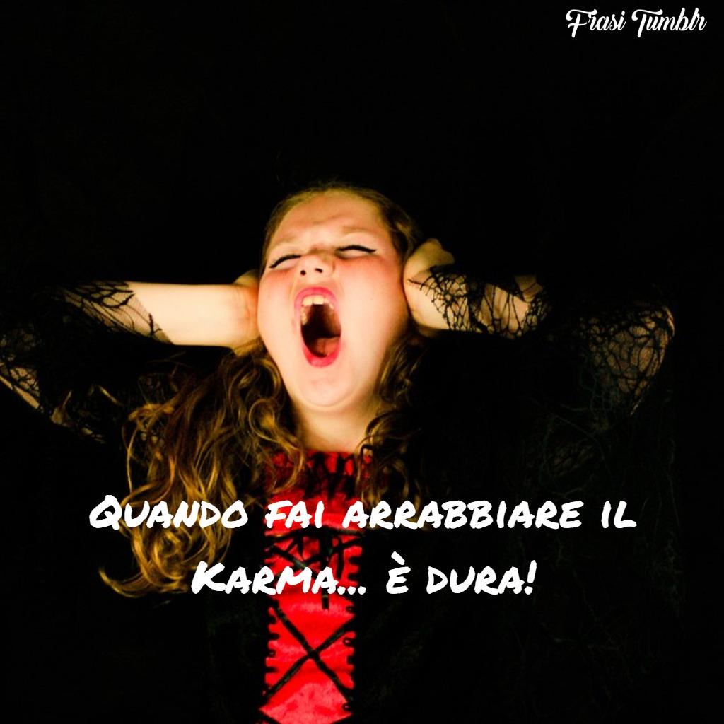 immagini-frasi-karma-simpatiche-arrabbiare-1024x1024