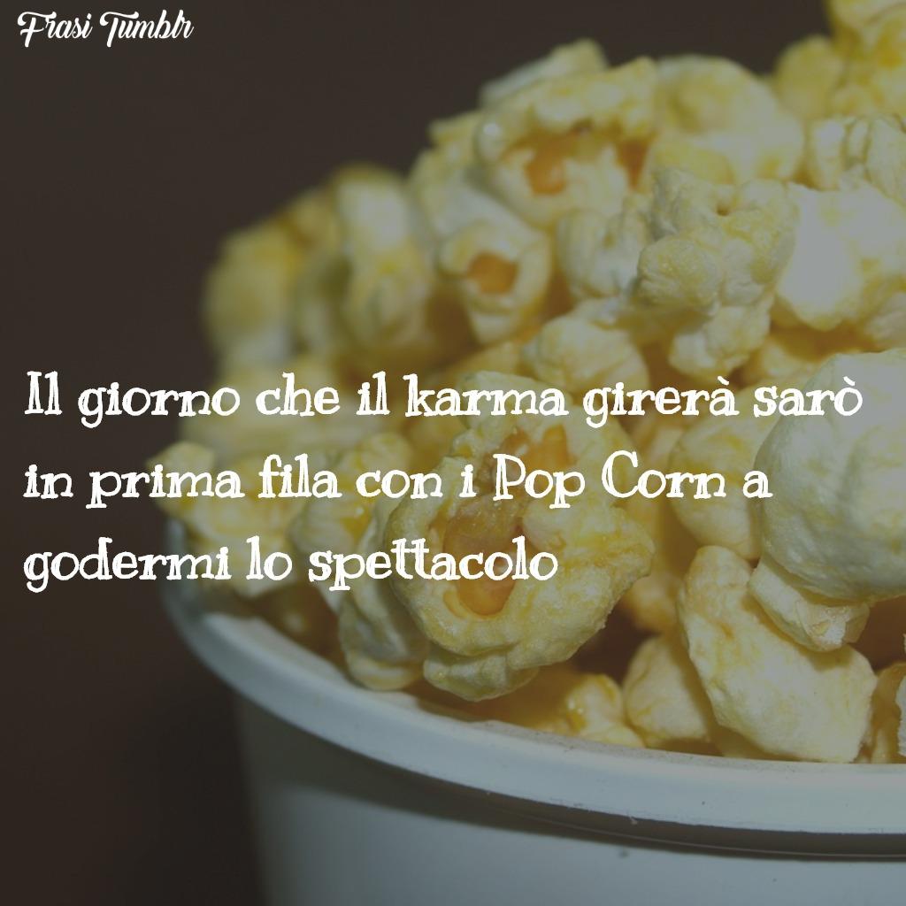 immagini-frasi-karma-simpatiche-pop-corn-1024x1024