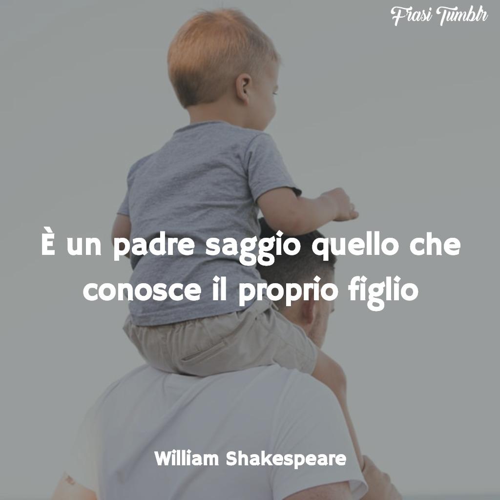 immagini-frasi-padre-figlio-shakespeare-1024x1024