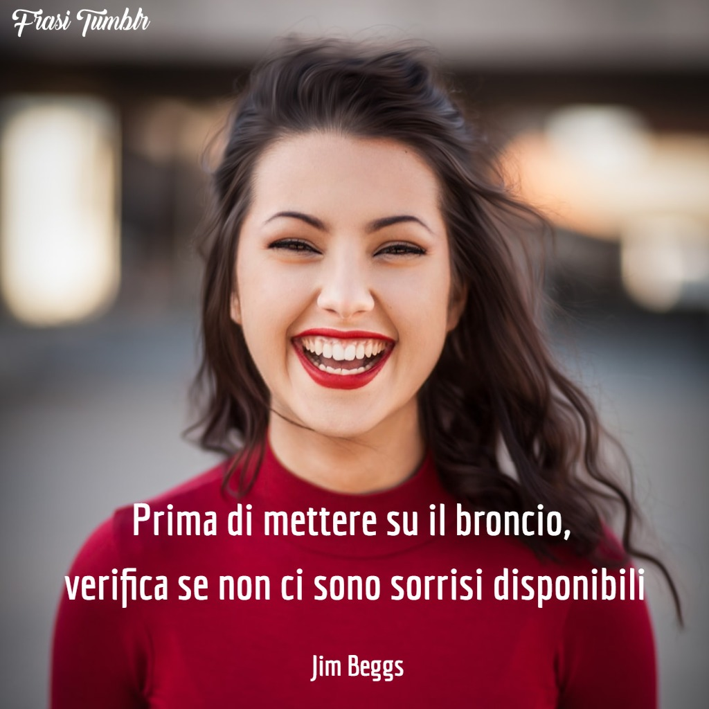 immagini-frasi-sorriso-broncio-jim-beggs-1024x1024